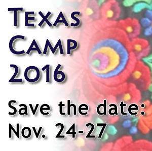 Texas Camp 2016 - Save the Date: November 24-27